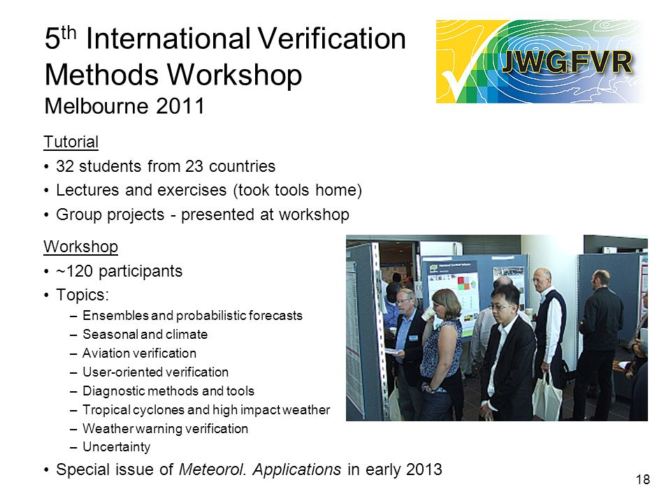 5th International Verification Methods Workshop Melbourne 2011