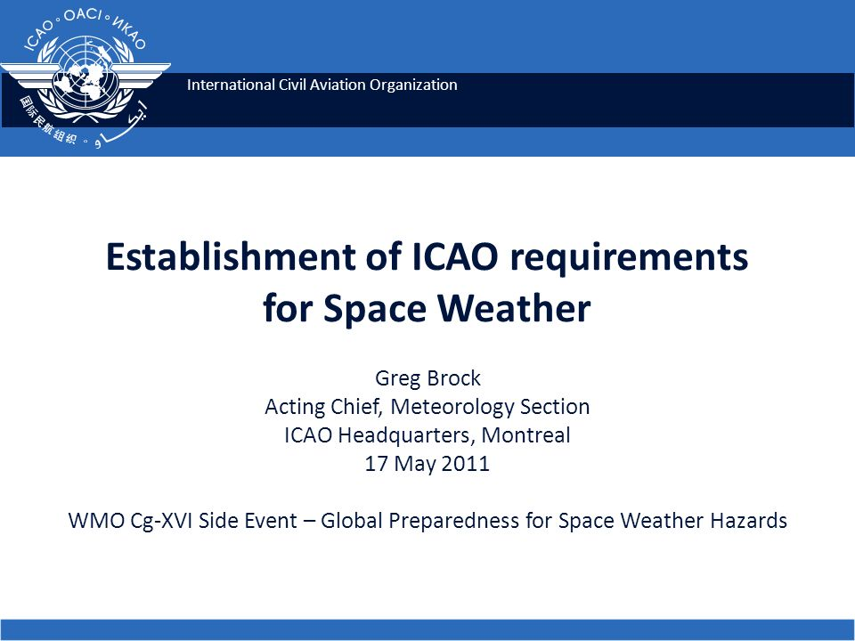 Establishment of ICAO requirements for Space Weather