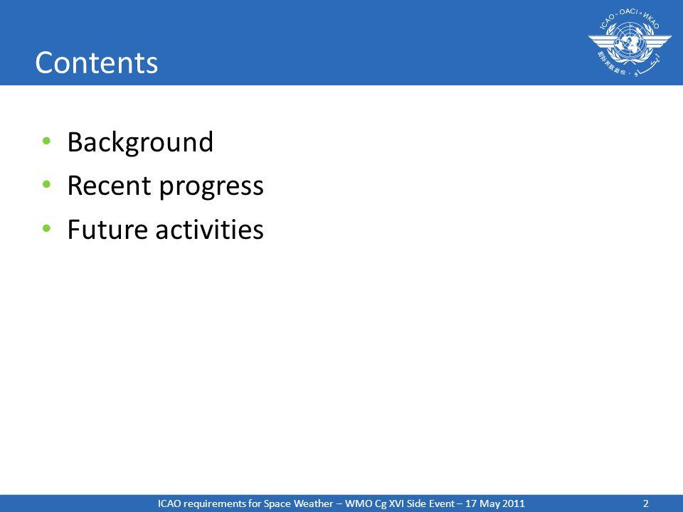 Contents Background Recent progress Future activities