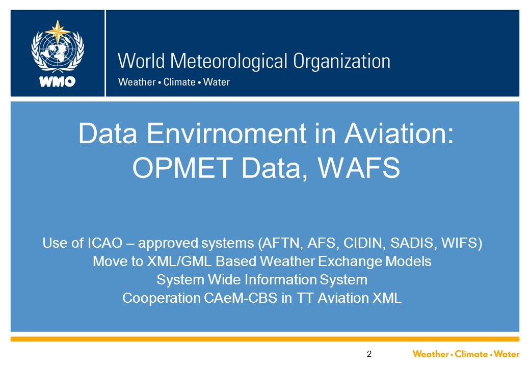 Data Envirnoment in Aviation: OPMET Data, WAFS