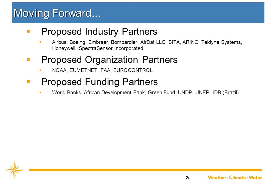 Moving Forward... Proposed Industry Partners