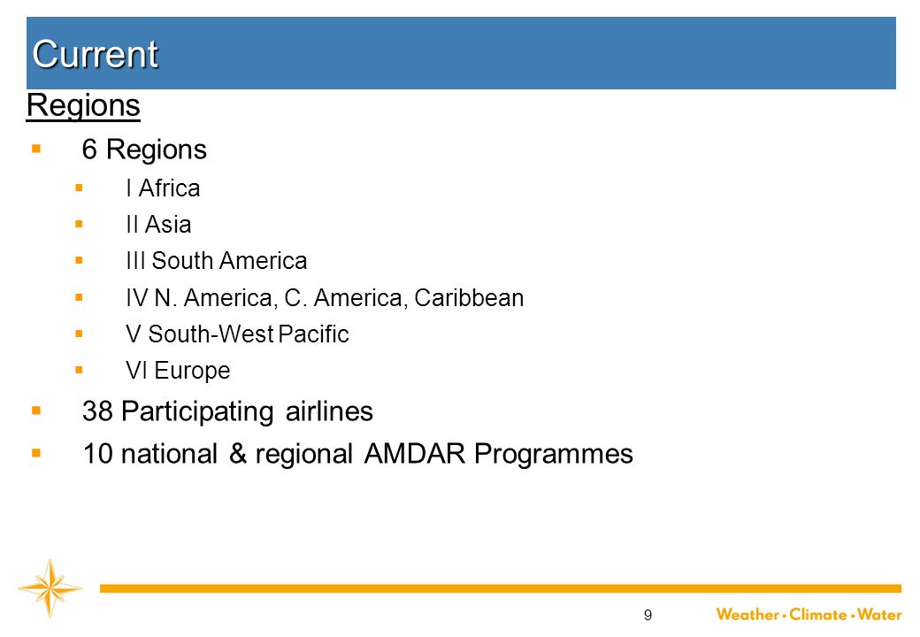 Current Regions 6 Regions 38 Participating airlines