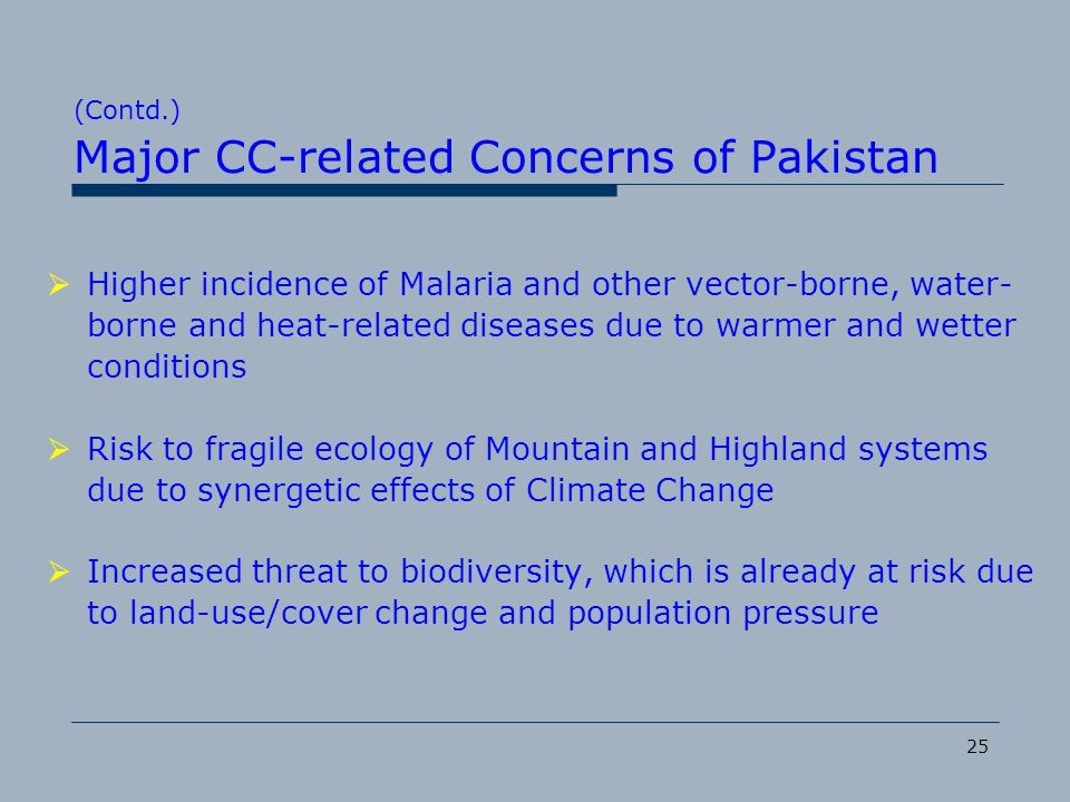 (Contd.) Major CC-related Concerns of Pakistan