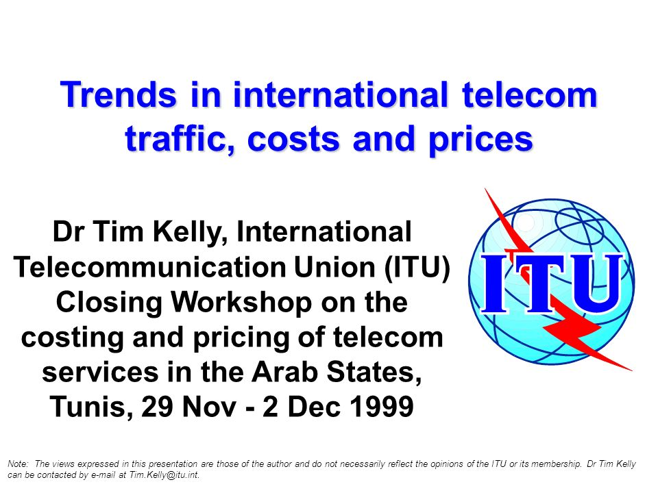 Trends in international telecom traffic, costs and prices