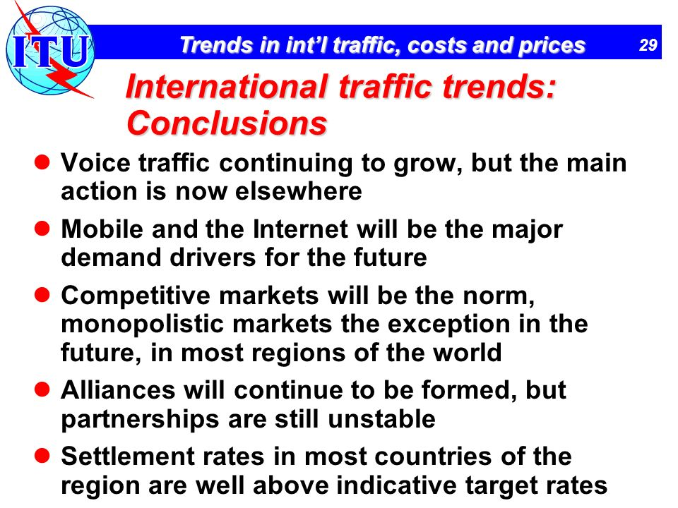 International traffic trends: Conclusions