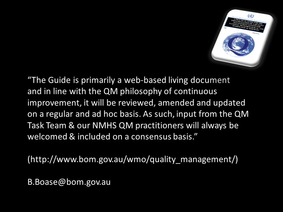 The Guide is primarily a web-based living document