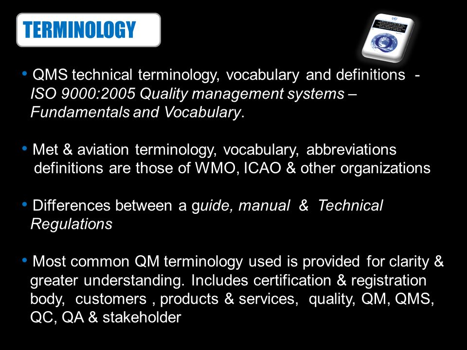 TERMINOLOGY QMS technical terminology, vocabulary and definitions -