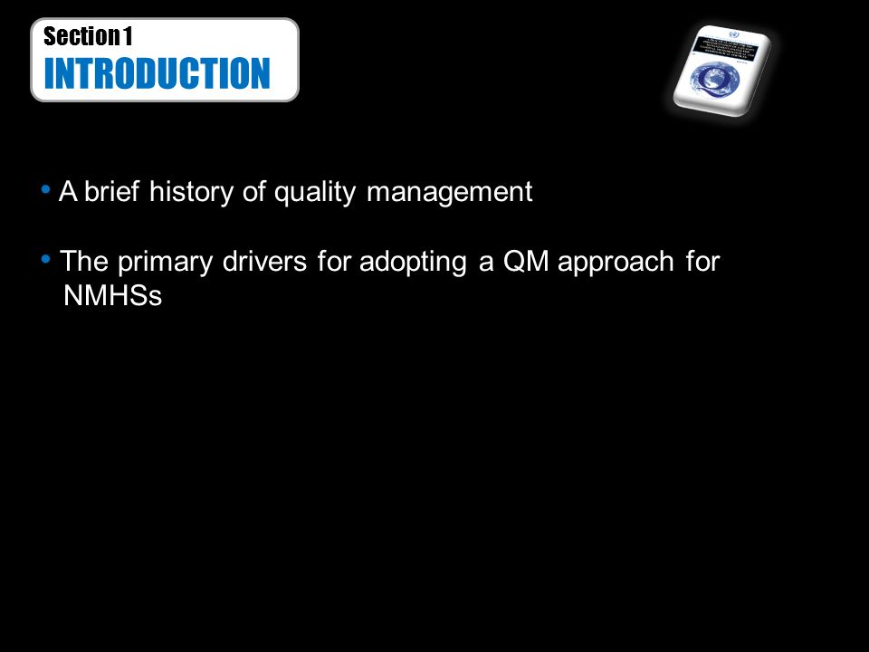 INTRODUCTION A brief history of quality management