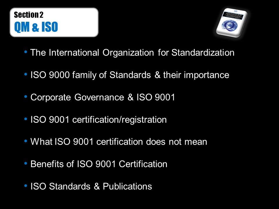 QM & ISO The International Organization for Standardization