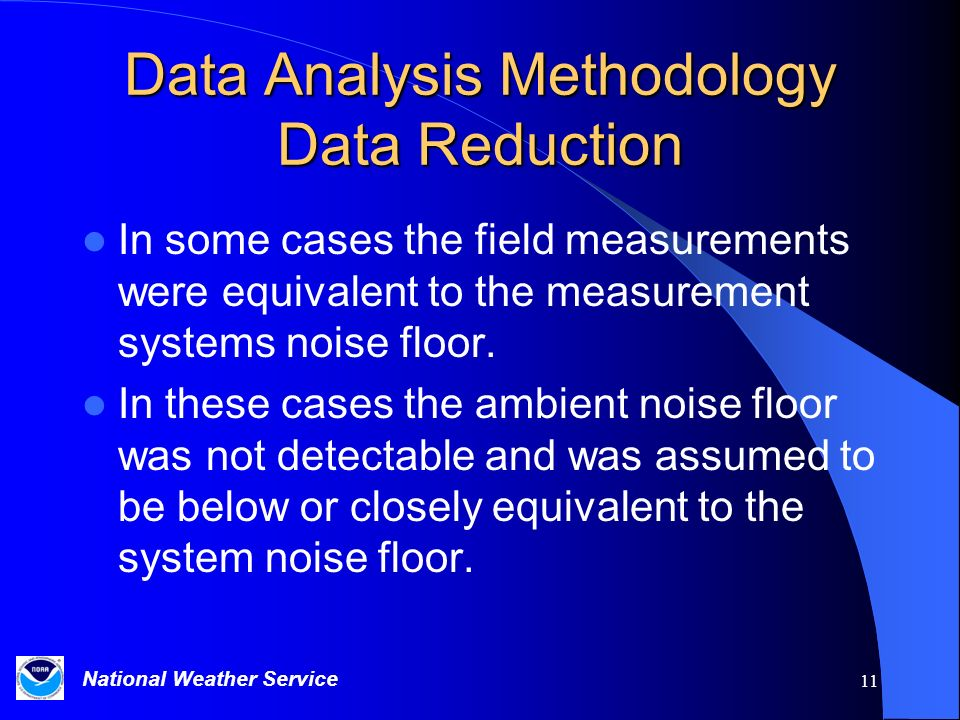 Data Analysis Methodology Data Reduction