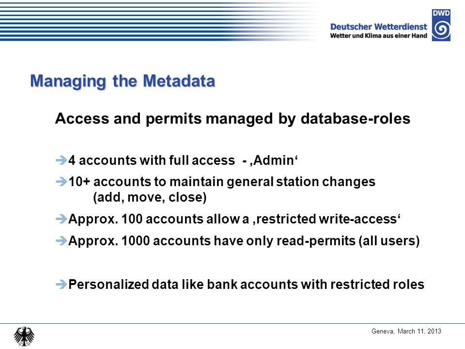 Managing the Metadata Access and permits managed by database-roles