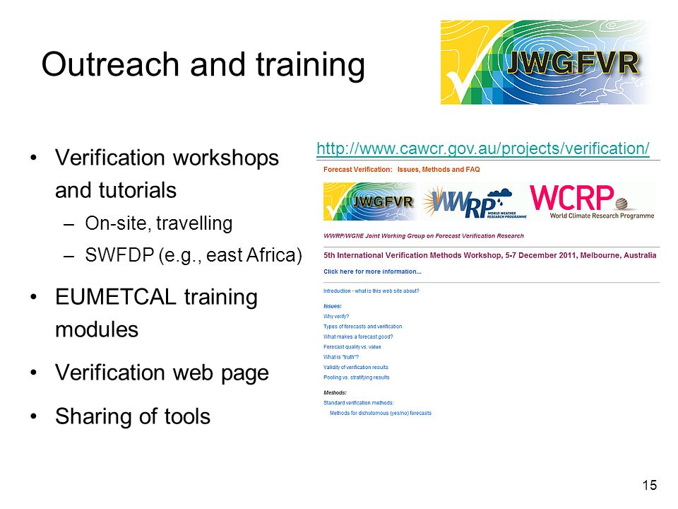Outreach and training Verification workshops and tutorials