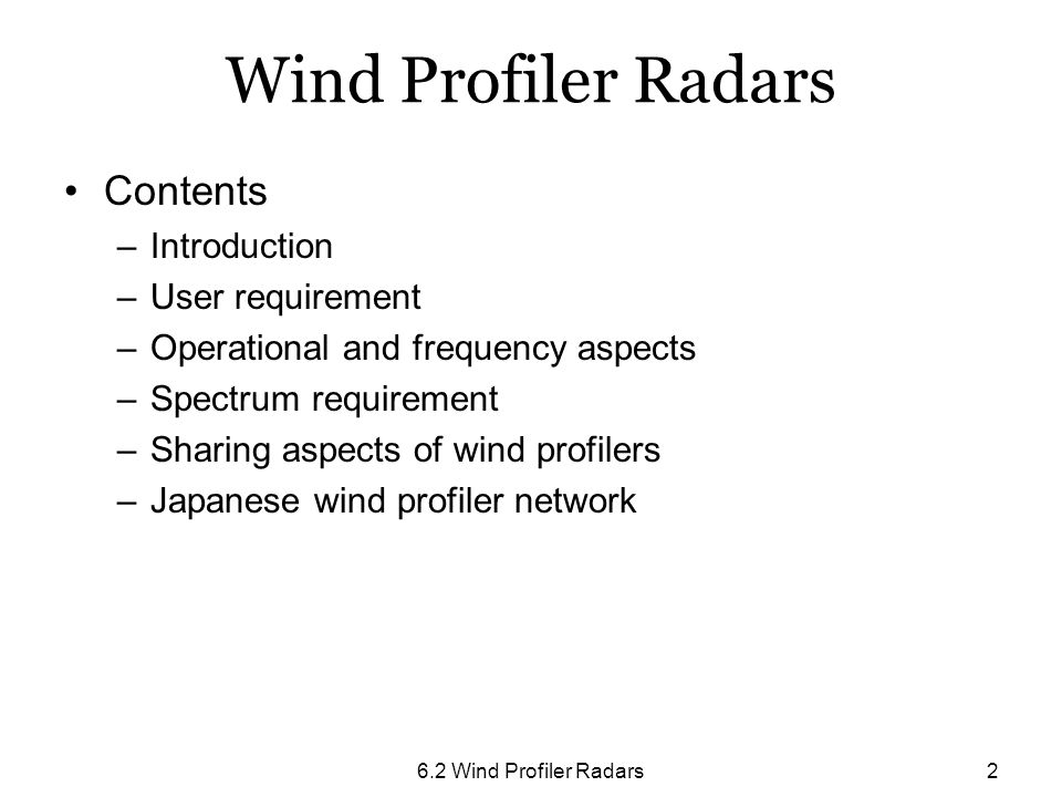 Wind Profiler Radars Contents Introduction User requirement
