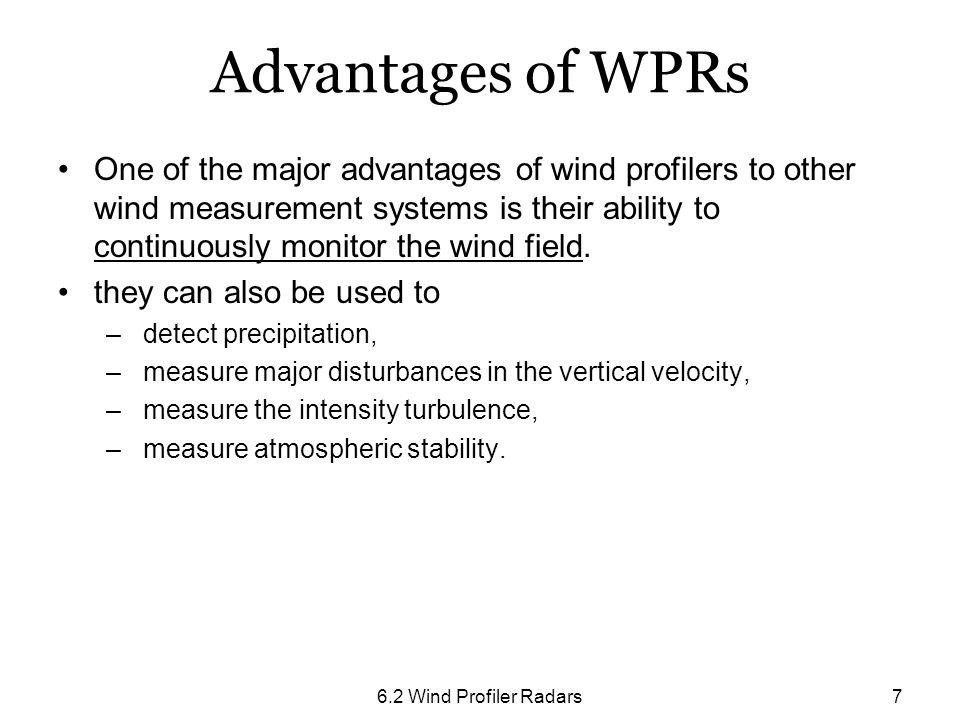 Advantages of WPRs