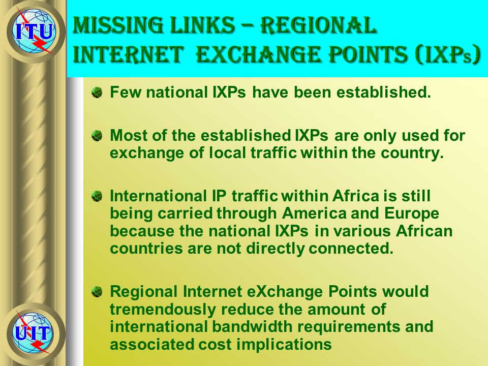 Missing Links – Regional Internet eXchange Points (IXPs)