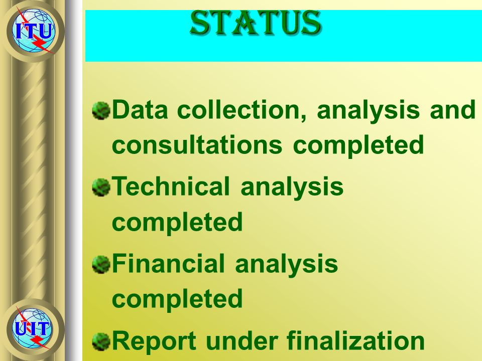 Status Data collection, analysis and consultations completed