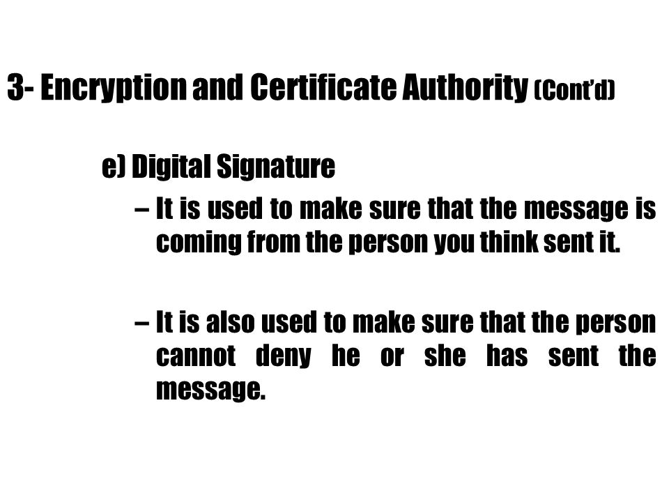 3- Encryption and Certificate Authority (Cont'd)