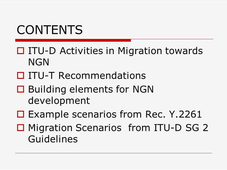 CONTENTS ITU-D Activities in Migration towards NGN