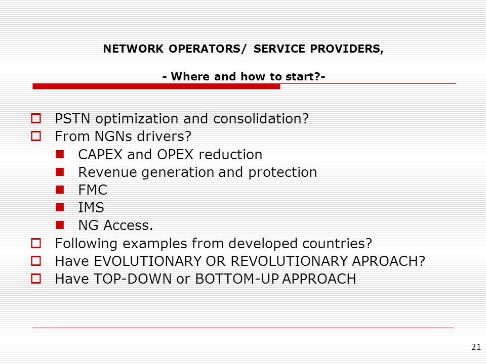 NETWORK OPERATORS/ SERVICE PROVIDERS, - Where and how to start -