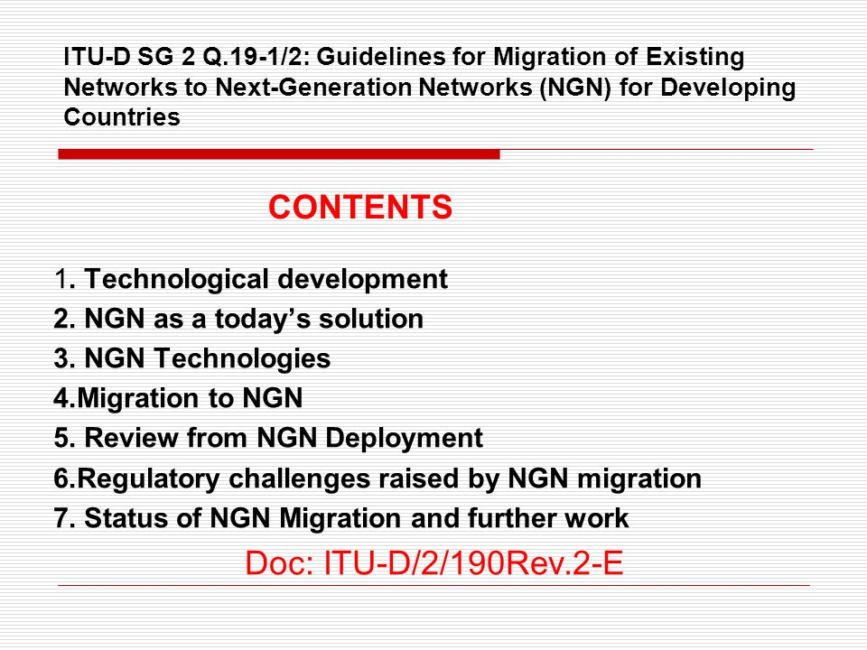 CONTENTS Doc: ITU-D/2/190Rev.2-E 1. Technological development