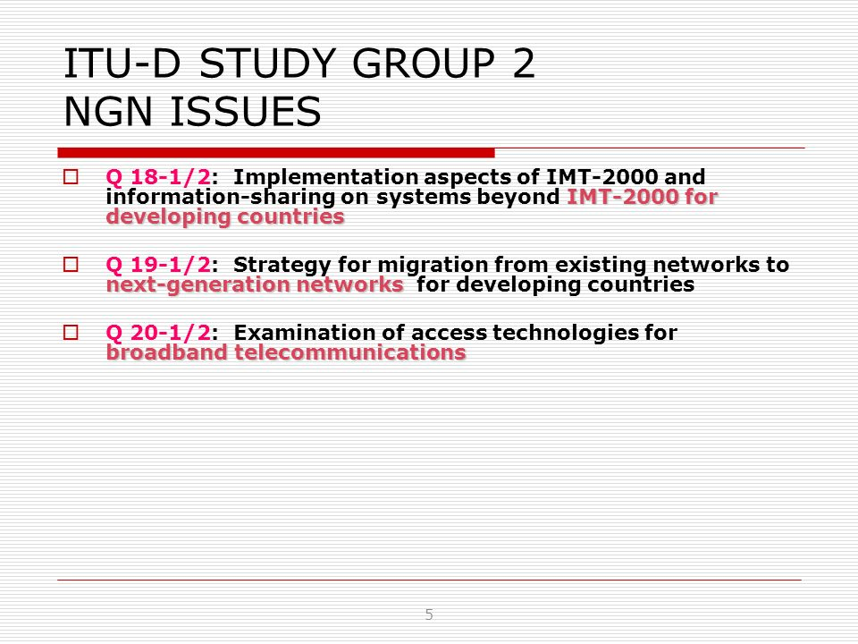 ITU-D STUDY GROUP 2 NGN ISSUES