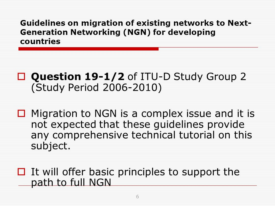 Question 19-1/2 of ITU-D Study Group 2 (Study Period 2006-2010)