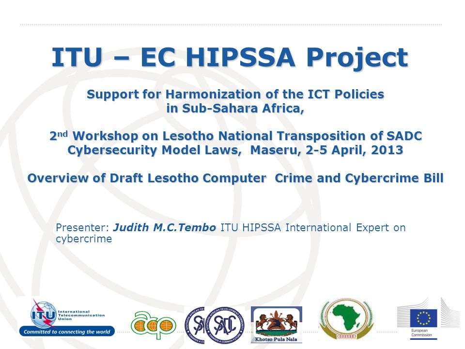 ITU – EC HIPSSA Project Support for Harmonization of the ICT Policies in Sub-Sahara Africa,