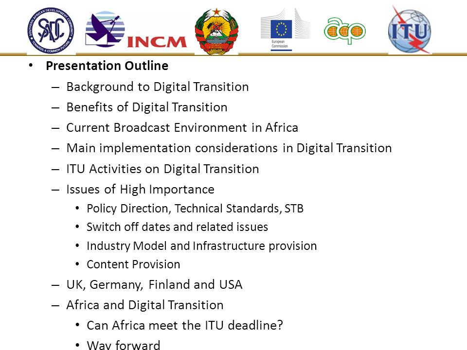 Background to Digital Transition Benefits of Digital Transition