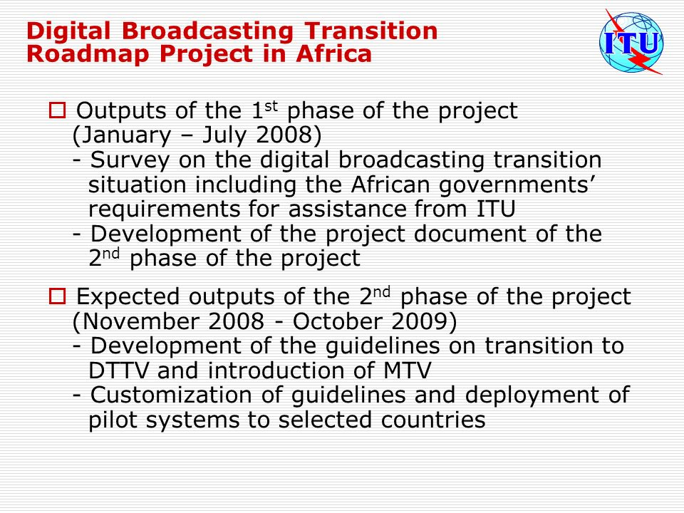 Digital Broadcasting Transition Roadmap Project in Africa