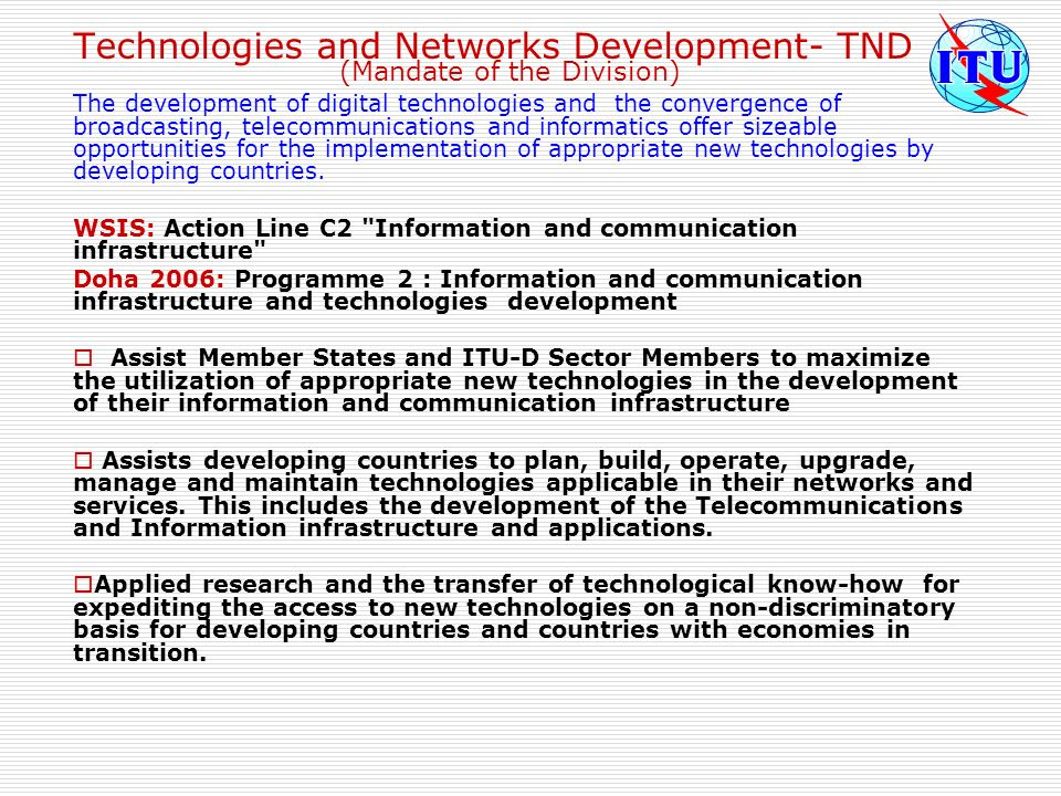 Technologies and Networks Development- TND (Mandate of the Division)