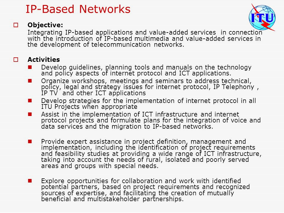 IP-Based Networks Objective: