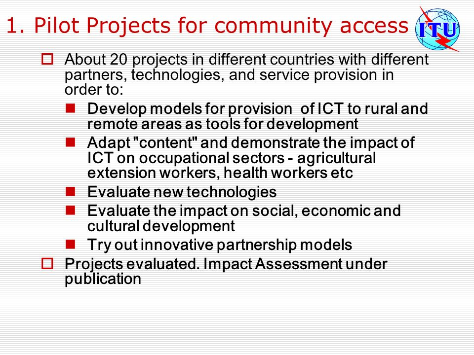 1. Pilot Projects for community access