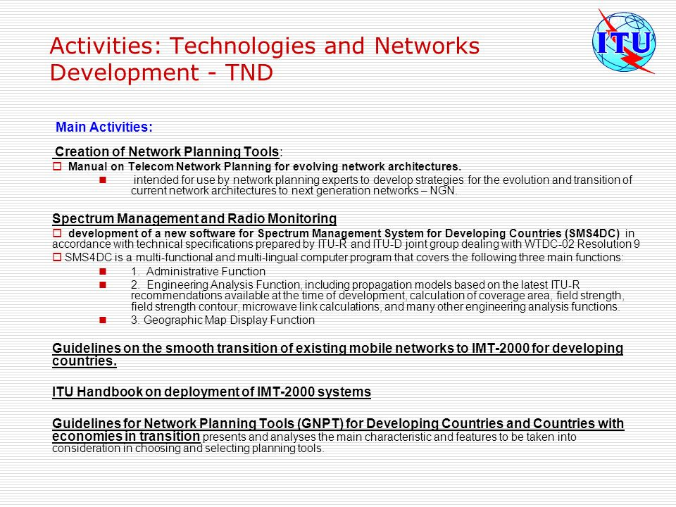 Activities: Technologies and Networks Development - TND