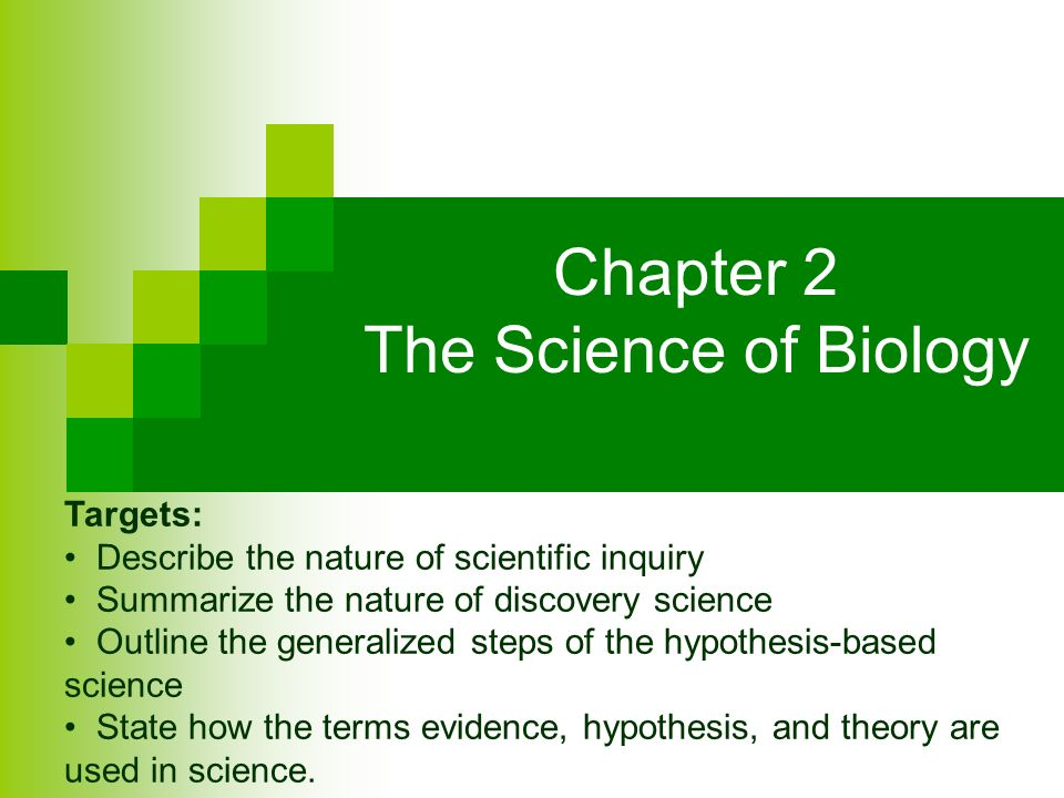 Chapter 2 The Science of Biology
