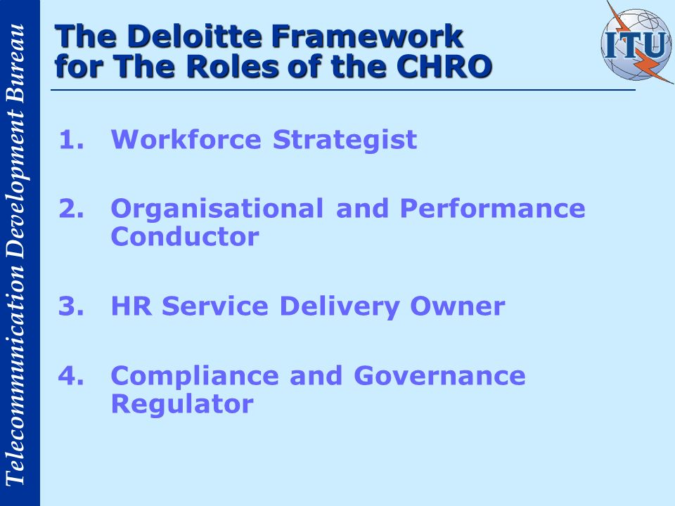 The Deloitte Framework for The Roles of the CHRO