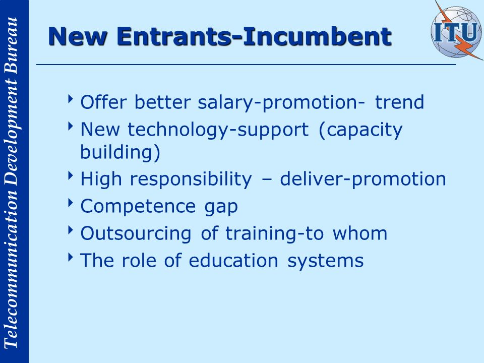 New Entrants-Incumbent