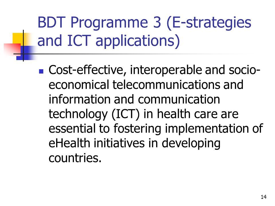 BDT Programme 3 (E-strategies and ICT applications)