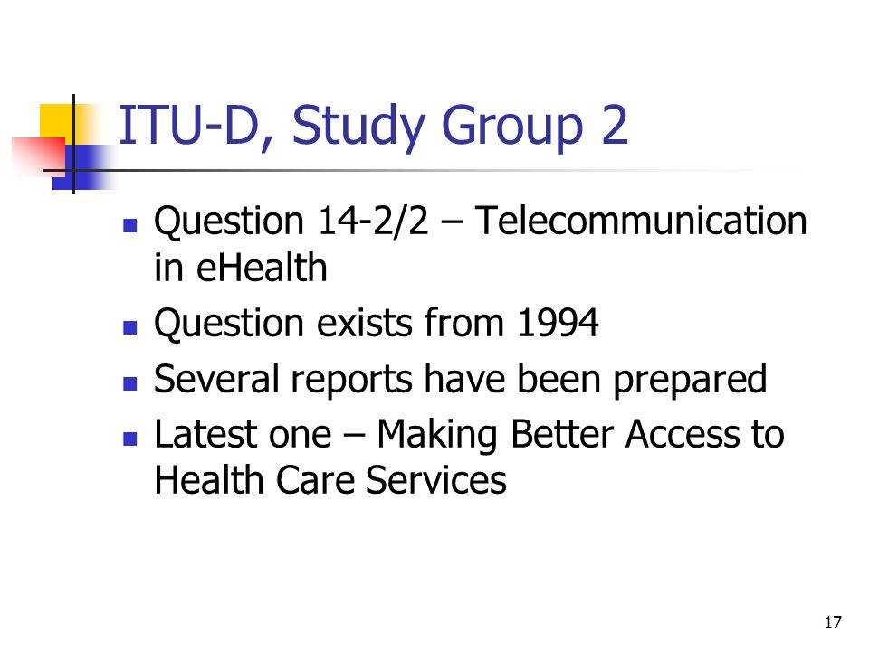 ITU-D, Study Group 2 Question 14-2/2 – Telecommunication in eHealth
