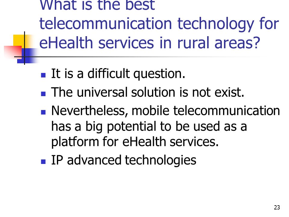 What is the best telecommunication technology for eHealth services in rural areas