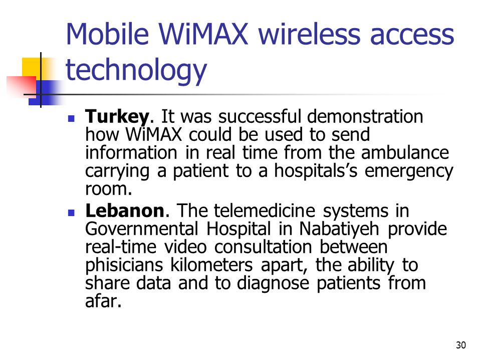 Mobile WiMAX wireless access technology