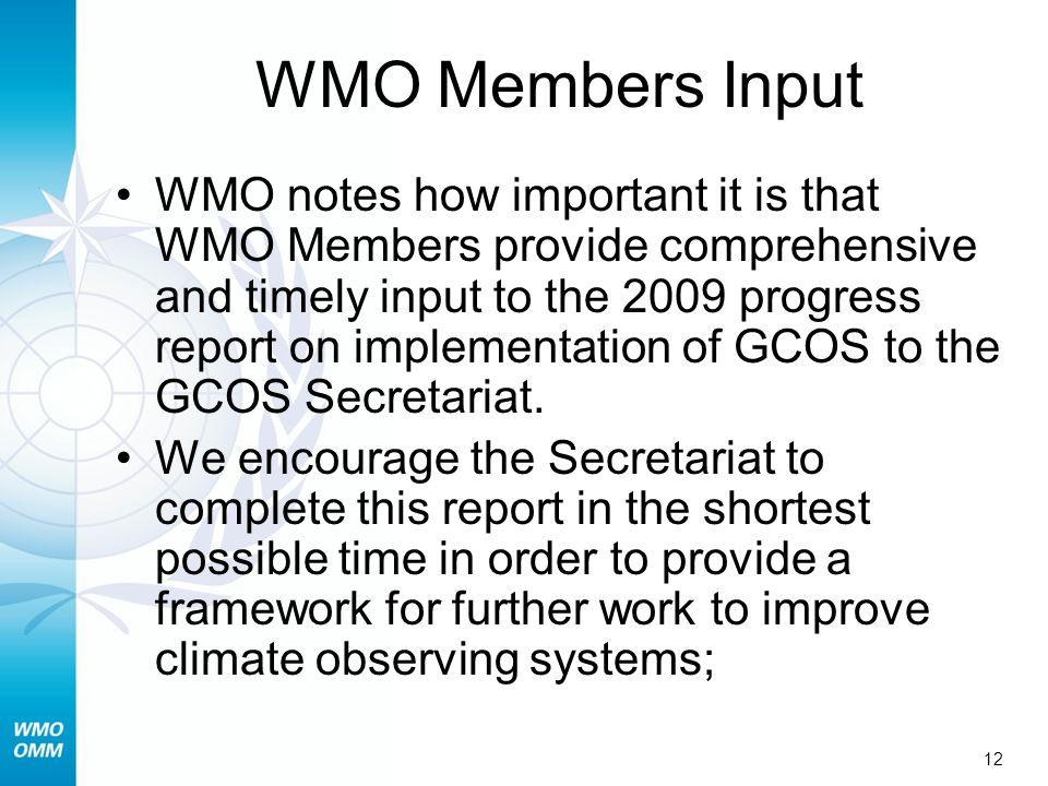 WMO Members Input