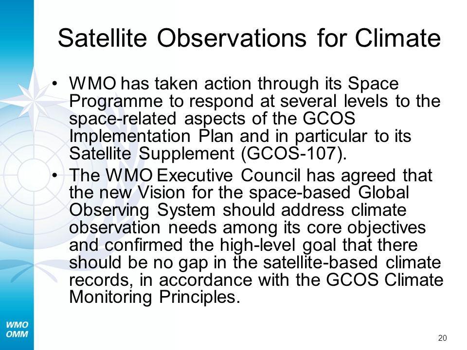 Satellite Observations for Climate