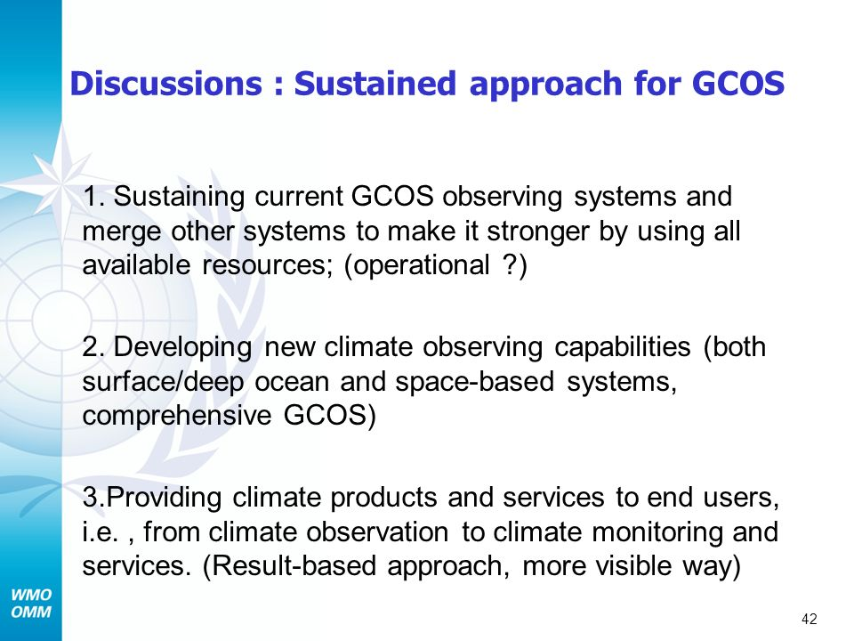 Discussions : Sustained approach for GCOS