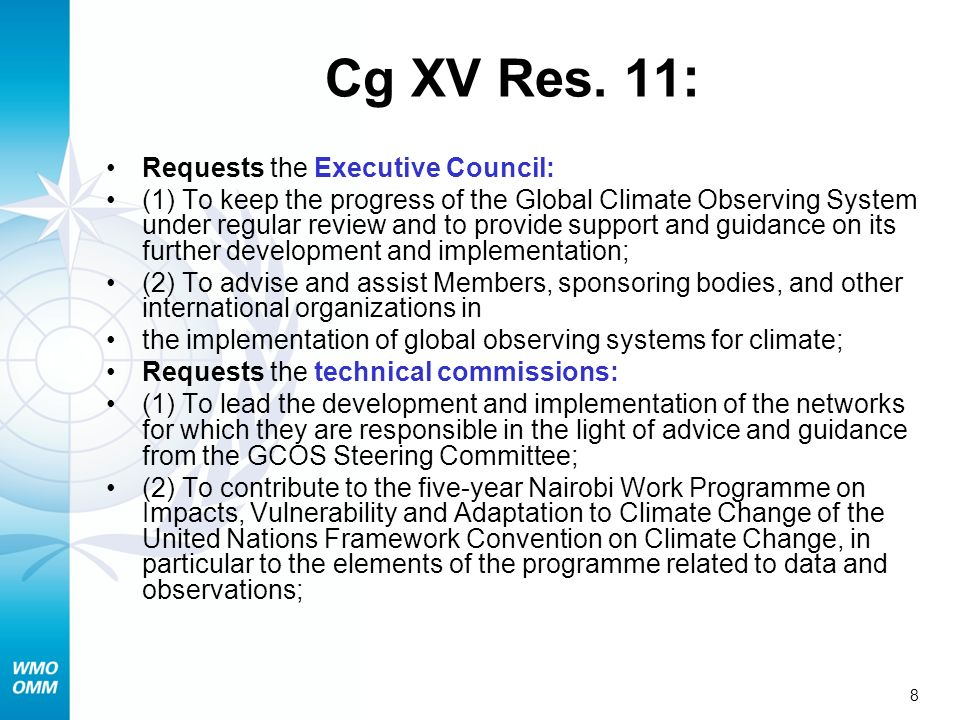 Cg XV Res. 11: Requests the Executive Council: