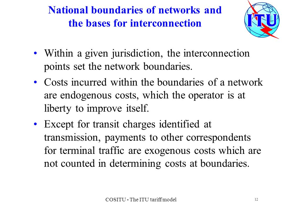 National boundaries of networks and the bases for interconnection