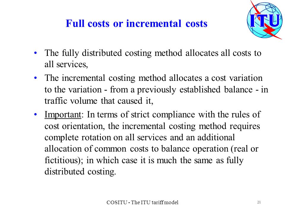 Full costs or incremental costs