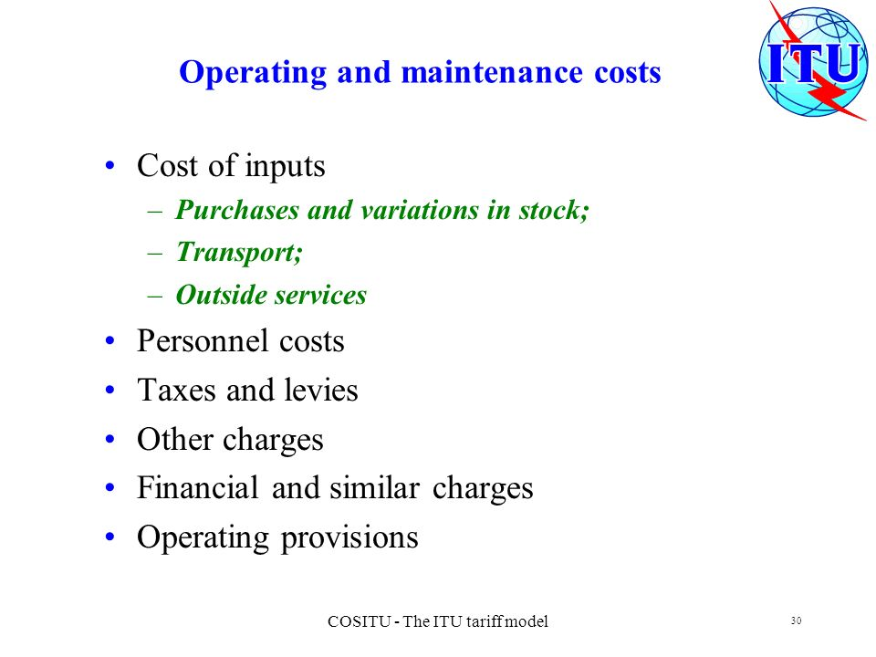 Operating and maintenance costs