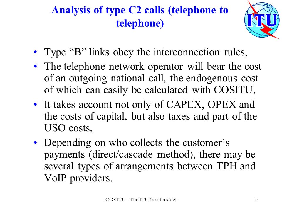 Analysis of type C2 calls (telephone to telephone)