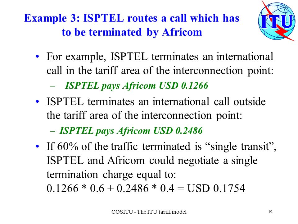 Example 3: ISPTEL routes a call which has to be terminated by Africom
