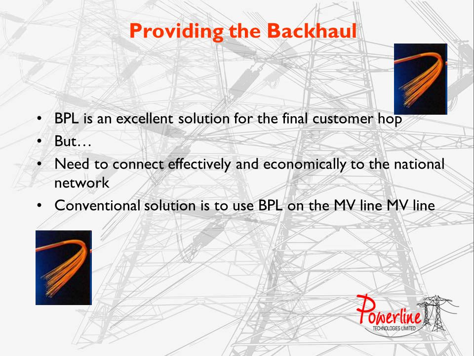 Providing the Backhaul